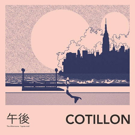 Cotillon - The Afternoons (2017) 320 kbps