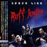 Crazy Lixx – Ruff Justice (Japanese Edition) (2017) 320 kbps