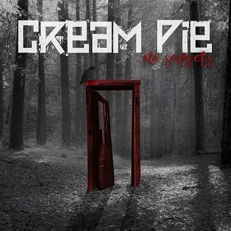 Cream Pie - No Secrets (2017) 320 kbps