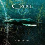 Cruel – Entelecheia (2017) 320 kbps