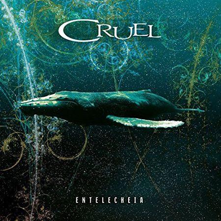 Cruel - Entelecheia (2017) 320 kbps