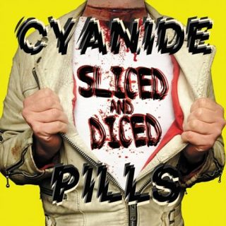 Cyanide Pills - Sliced And Diced (2017) 320 kbps
