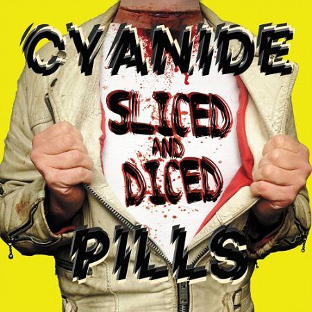 Cyanide Pills - Sliced And Diced (2017) 320 kbps