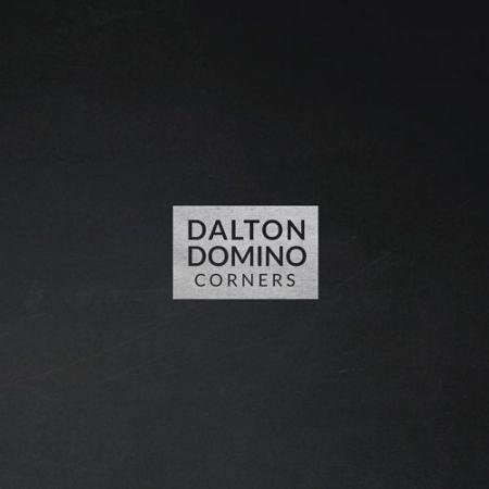 Dalton Domino - Corners (2017) 320 kbps