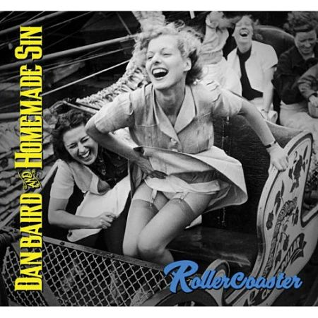 Dan Baird and Homemade Sin - Rollercoaster (2017) 320 kbps