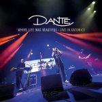 Dante – Where Life Was Beautiful (Live) (2017) 320 kbps