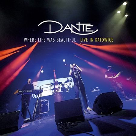Dante - Where Life Was Beautiful (Live) (2017) 320 kbps