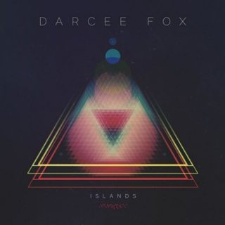 Darcee Fox - Islands (2017) 320 kbps