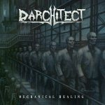 Darchitect – Mechanical Healing (2017) 320 kbps