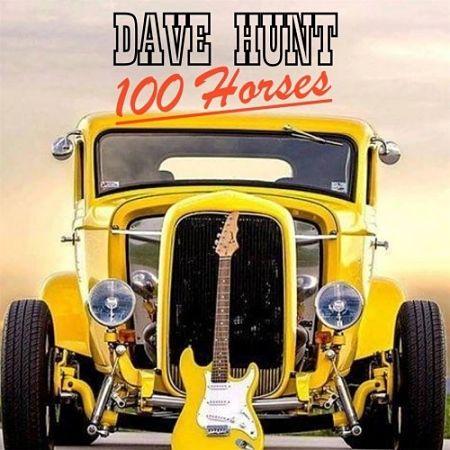 Dave Hunt - 100 Horses (2017) 320 kbps