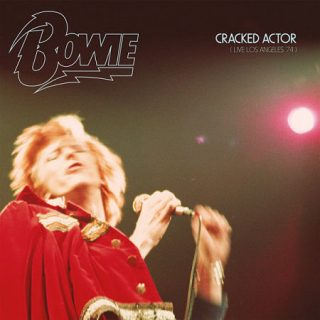 David Bowie - Cracked Actor (Live Los Angeles '74) (2017) 320 kbps