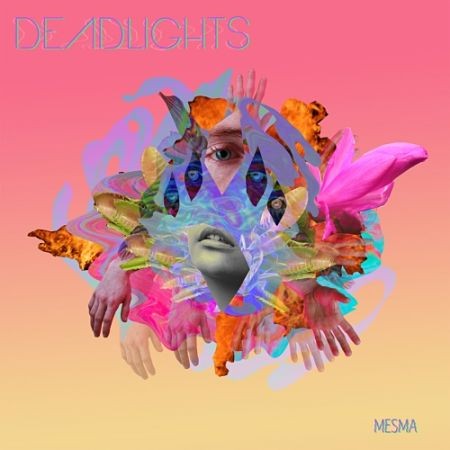 Deadlights - Mesma (2017) 320 kbps