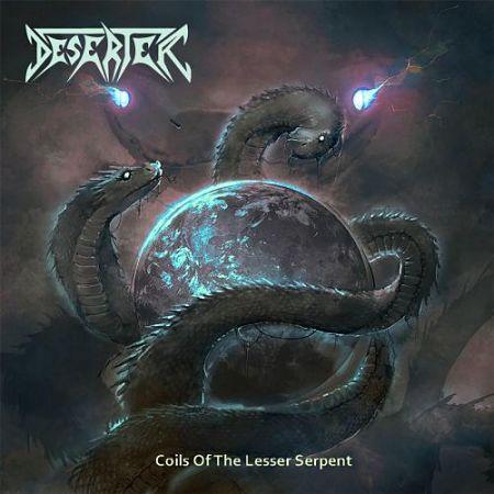 Deserter - Coils of the Lesser Serpent (2017) 320 kbps