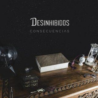 Desinhibidos - Consecuencias (2017) 320 kbps
