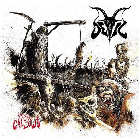 Devil - To The Gallows (2017) 320 kbps [Vinyl-Rip]