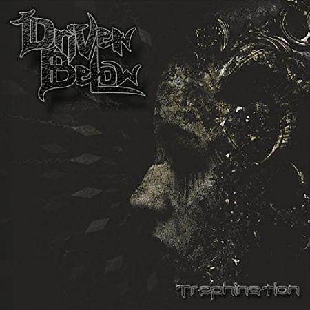 Driven Below - Trephination (2017) 320 kbps
