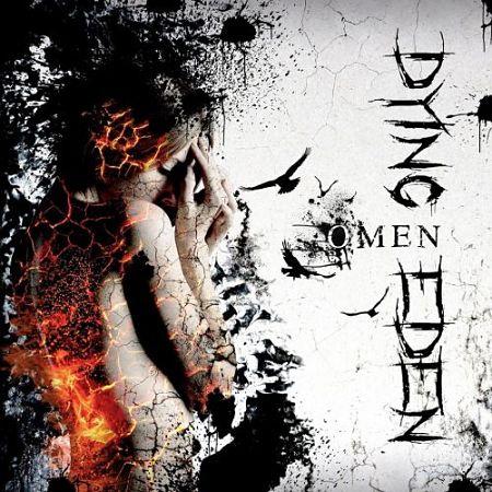 Dying Eden - Omen (2017)