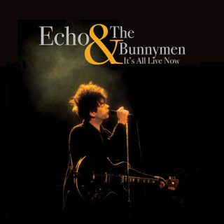 Echo & The Bunnymen - It's All Live Now (2017) 320 kbps
