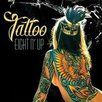Eight N' Up – Tattoo (2017) 320 kbps