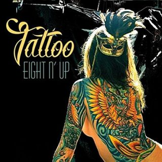 Eight N' Up - Tattoo (2017) 320 kbps