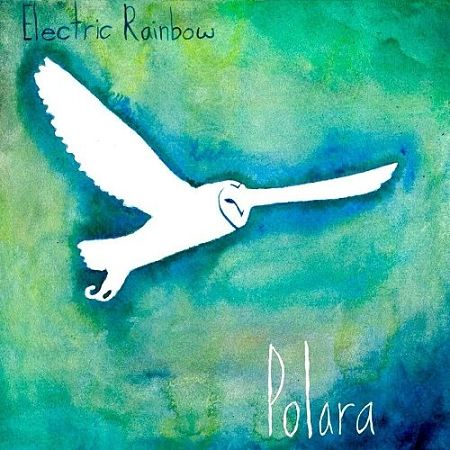 Electric Rainbow - Polara (2017) 320 kbps