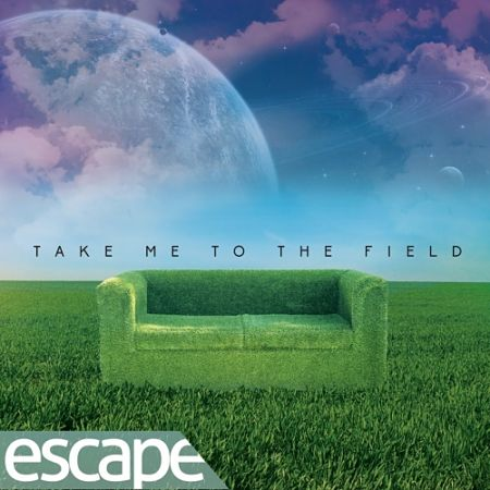 Escape - Take Me to the Field (2017) 320 kbps