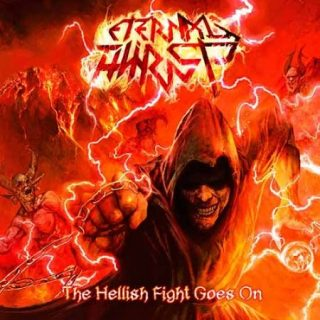 Eternal Thirst - The Hellish Fight Goes On (2017) 320 kbps