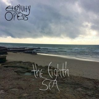 Eternity Opens - The Eighth Sea (2017) 320 kbps