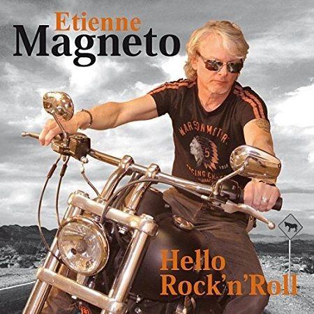 Etienne Magneto - Hello Rock'n'Roll (2017) 320 kbps