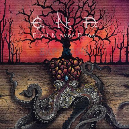 Evil Never Dies - Ekpyrosis (2017) 320 kbps