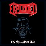 Exploded – You Are Already Dead (EP) (2017) 320 kbps