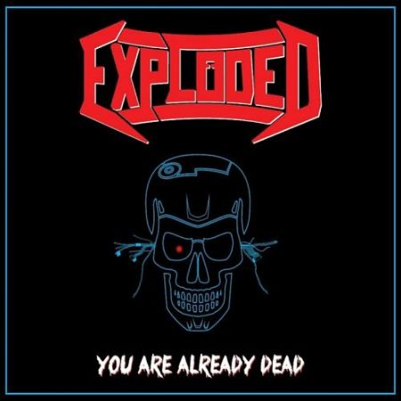 Exploded - You Are Already Dead (EP) (2017) 320 kbps