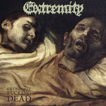 Extremity - Extremely Fucking Dead (EP) (2017) 320 kbps
