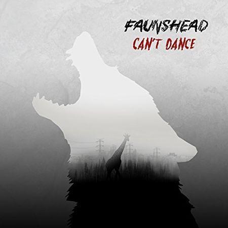 Faunshead - Can't Dance (2017) 320 kbps