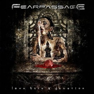 Fearpassage - Love Hate Devotion (2017) 320 kbps