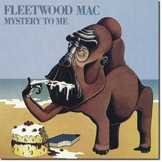 Fleetwood Mac - Mystery To Me (1973) (Remastered 2017) 320 kbps