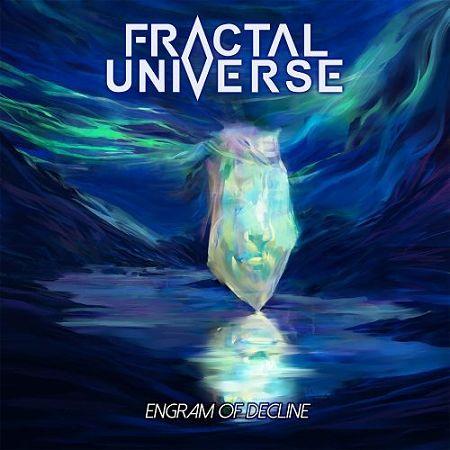Fractal Universe - Engram Of Decline (2017) 320 kbps