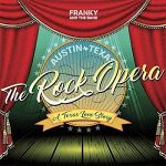 Franky and the Band – Austin Texas the Rock Opera (2017) 320 kbps