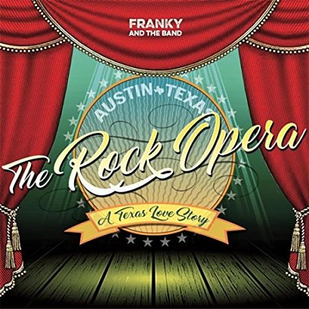 Franky and the Band - Austin Texas the Rock Opera (2017) 320 kbps