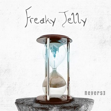 Freaky Jelly - Reverse (2017) 320 kbps