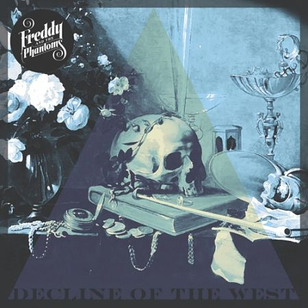 Freddy and the Phantoms - Decline of the West (2017) 320 kbps