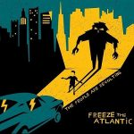 Freeze The Atlantic - The People Are Revolting (2017) 320 kbps