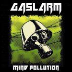Gaslarm – Mind Pollution (2017) 320 kbps