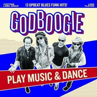 Godboogie - Play Music And Dance (2017) 320 kbps