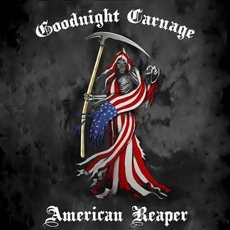 Goodnight Carnage - American Reaper (2017) 320 kbps