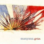Grün – Manyana (2017) 320 kbps