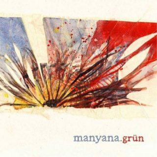 Grün - Manyana (2017) 320 kbps