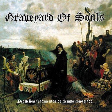 Graveyard Of Souls - Pequeños Fragmentos De Tiempo Congelado (2017) VBR V0 (Scene CD-Rip)