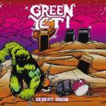 Green Yeti – Desert Show (2017) 320 kbps
