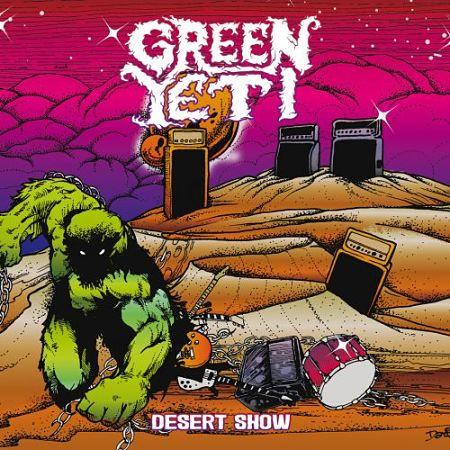Green Yeti - Desert Show (2017) 320 kbps